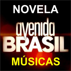 Músicas Avenida Brasil – Novela da Globo