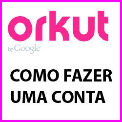 Como fazer Orkut agora