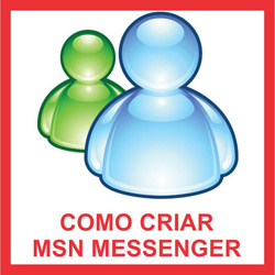 Criar MSN 2011 agora