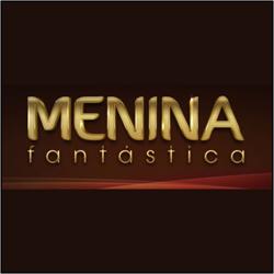 Menina Fantástica 2012