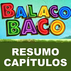 Resumo próximos capítulos Balacobaco