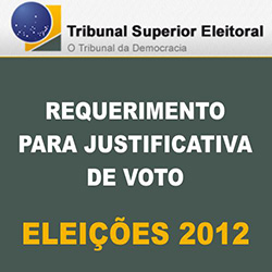 Requerimento online para justificativa de voto nas Eleições 2012