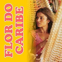Flor Caribe Capítulos Elenco