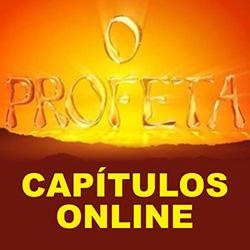 Assistir Profeta Capítulos Online