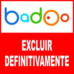 Excluir badoo definitivamente