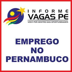 Informe Vagas Pernambuco – Emprego no Recife
