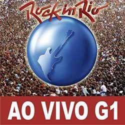 Assistir Rock in Rio 2013 no G1 e Globo.com Ao Vivo e Online na Internet