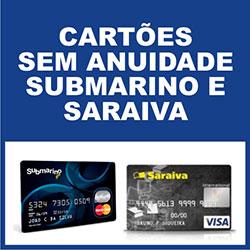 Cartão sem anuidade Submarino Saraiva