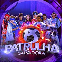 Patrulha Salvadora - Capítulos, personagens e trilha sonora