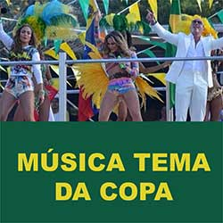 Música Tema da Copa do Mundo 2014 Brasil – We are One (Ole Ola)