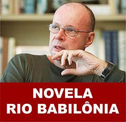 Rio Babilônia será a próxima novela das 9 da Globo